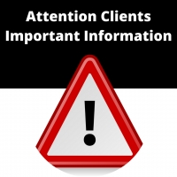 Attention Clients: Important Information